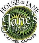 House of Jane Cultured Cannabis - Jane's Brew